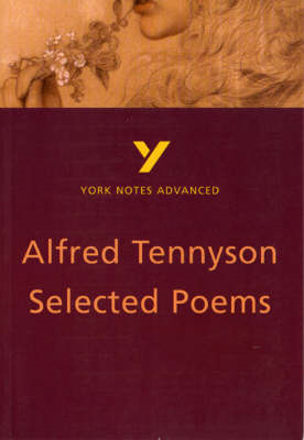 Selected Poems of Tennyson: York Notes Advanced (BOK)