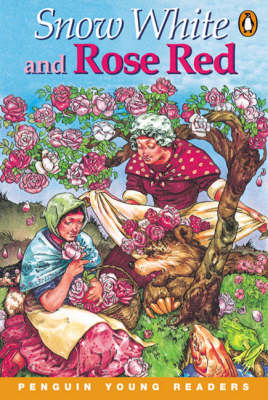 Snow White and Rose Red: Level 2 (BOK)