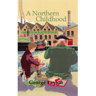 A Northern Childhood (BOK)