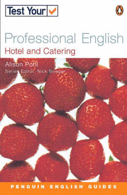 Test Your Professional English: Hotel and Catering (BOK)