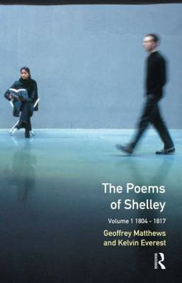 The Poems of Shelley: 1804-1817: v. 1 (BOK)