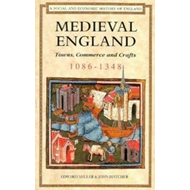 Medieval England: Towns, Commerce and Crafts, 1086-1348 (BOK)