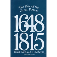 The Rise of the Great Powers, 1648-1815 (BOK)