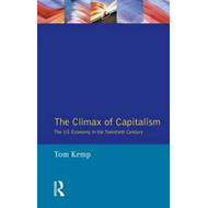 The Climax of Capitalism: The U.S. Economy in the Twentieth Century (BOK)
