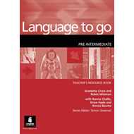 Language to Go: Pre-Intermediate, Teacher's Resource Book (BOK)