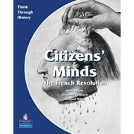 Citizens Minds the French Revolution Pupil's Book (BOK)