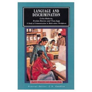 Language and Discrimination: A Study of Communication in Multi-ethnic Workplaces (BOK)