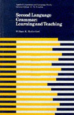 Second Language Grammar: Learning and Teaching (BOK)