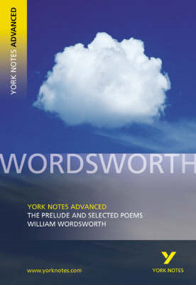 Prelude and Selected Poems: York Notes Advanced (BOK)