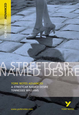 Streetcar Named Desire: York Notes Advanced (BOK)
