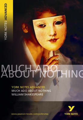 Much Ado About Nothing: York Notes Advanced (BOK)