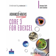 Level Maths Essentials Core 3 for Edexcel (BOK)