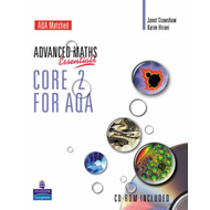 Level Maths Essentials Core 2 for AQA Book and CD-ROM (BOK)