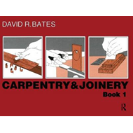 Carpentry and Joinery: Book 1 (BOK)