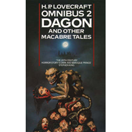 Dagon and Other Macabre Tales: No. 2: Dagon and Other Macabre Tales (BOK)