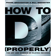 How To DJ (Properly) (BOK)