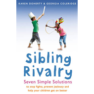 Sibling Rivalry: Seven Simple Solutions (BOK)