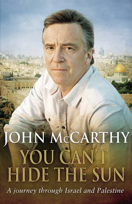 You Can't Hide the Sun: A Journey Through Palestine (BOK)