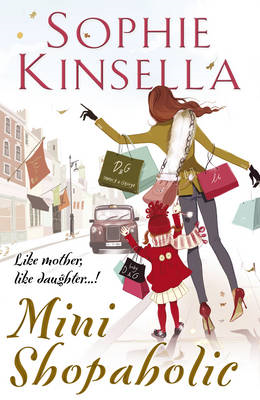 Mini Shopaholic: (Shopaholic Book 6) (BOK)