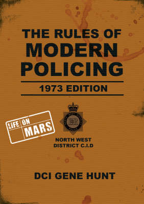 "The Rules of Modern Policing: ""Life on Mars"" (BOK)"