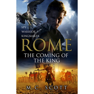 Rome: The Coming of the King: Rome 2 (BOK)