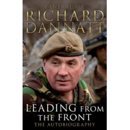 Leading from the Front: an Autobiography (BOK)