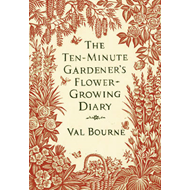 Ten-Minute Gardener's Flower-Growing Diary (BOK)