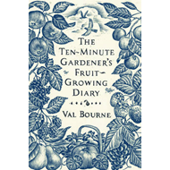 Ten-Minute Gardener's Fruit-Growing Diary (BOK)