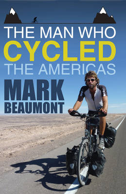 The Man Who Cycled the Americas (BOK)