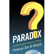 Paradox: The Nine Greatest Enigmas in Physics (BOK)