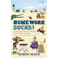 Homework Sucks: A Drivetime Book of Really Useful Information (BOK)