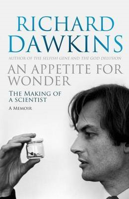 An Appetite for Wonder: The Making of a Scientist (BOK)