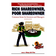 Rich Shareowner, Poor Shareowner!: Common Sense for Investors and Managers! (BOK)