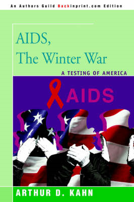 AIDS, the Winter War: A Testing of America (BOK)