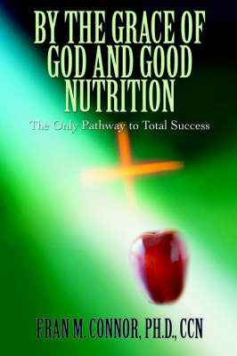 By the Grace of God and Good Nutrition (BOK)