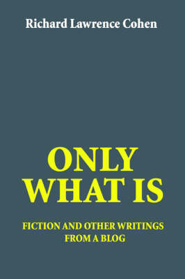 Only What Is (BOK)
