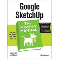Google SketchUp: The Missing Manual (BOK)