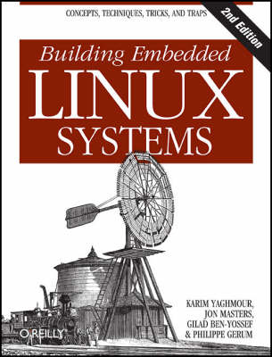 Building Embedded Linux Systems (BOK)