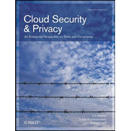 Cloud Security and Privacy: An Enterprise Perspective on Risks and Compliance (BOK)