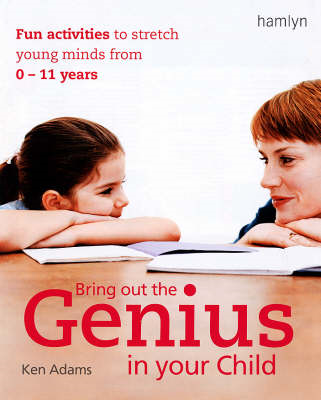 Bring Out the Genius in Your Child (BOK)