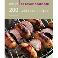 200 Barbecue Recipes: Hamlyn All Colour Cookery (BOK)