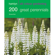 Hamlyn All Colour Gardening 200 Great Perennials (BOK)
