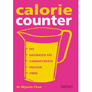 Calorie Counter: Complete Nutritional Facts for Every Diet! (BOK)
