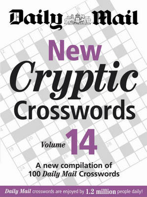 The Daily Mail: New Cryptic Crosswords 14: A New Compilation of 100 Daily Mail Crosswords (BOK)