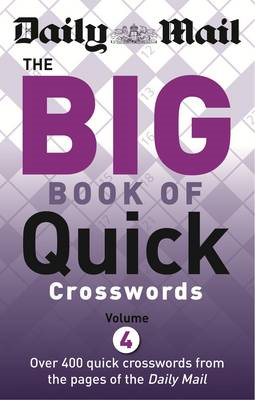 Daily Mail Big Book of Quick Crosswords 4 (BOK)