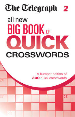 Telegraph All New Big Book of Quick Crosswords 2 (BOK)