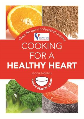 Cooking for a Healthy Heart (BOK)