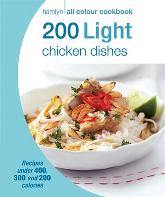 200 Light Chicken Dishes (BOK)