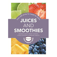 Juices and Smoothies (BOK)