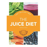 The Juice Diet: Lose 7lbs in Just 7 Days! (BOK)